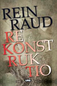 Rein Raud: Rekonstruktio